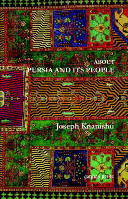 About Persia and Its People