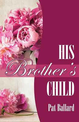 His Brother's Child