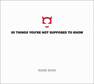 50 Things You'Re Not Supposed to Know