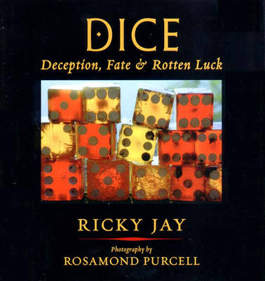 Dice: Deception, Fate, & Rotten Luck