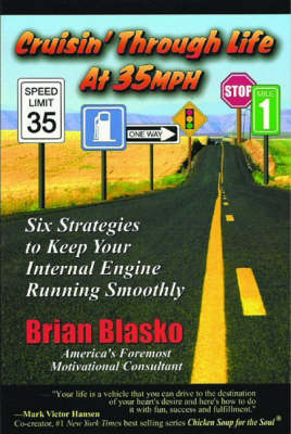 Cruisin' Through Life at 35mph: Six Strategies to Keep Your Internal Engine Running Smoothly
