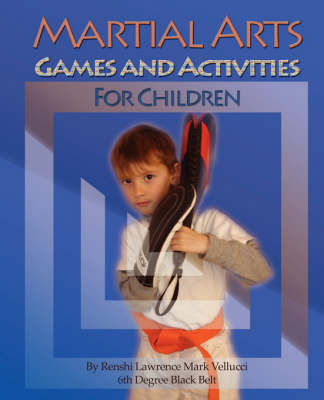 Martial Arts Games and Activities for Children