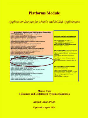 E-Business and Distributed Systems Handbook: Platforms Module