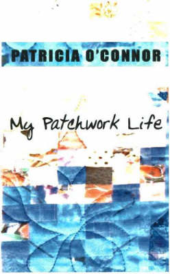My Patchwork Life