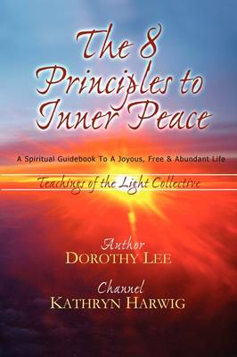 The Eight Principles to Inner Peace