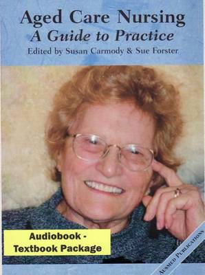 Aged Care Nursing: A Practical Guide