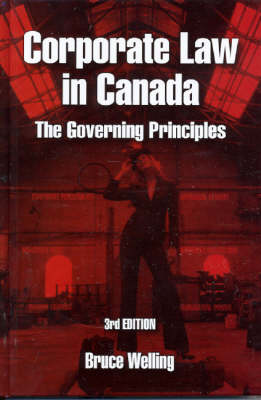 Corporate Law in Canada: The Governing Principles
