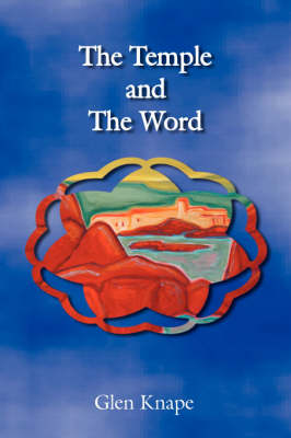 The Temple and The Word