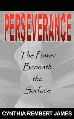 Perseverance: The Power Beneath the Surface