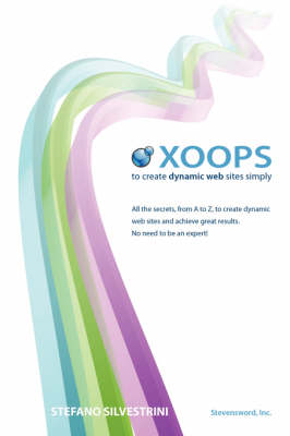 Xoops - To Create Dynamic Web Sites Simply