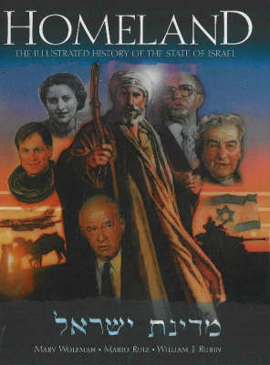 Homeland: The Illustrated History of the State of Israel