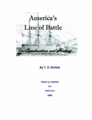 America's Line of Battle: Its Construction & History