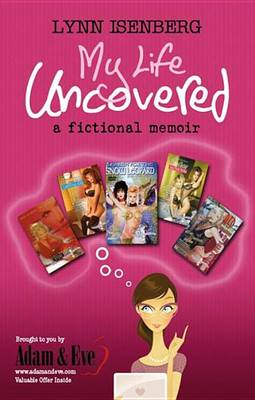 My Life Uncovered
