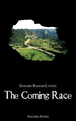 The Coming Race (Magoria Books)