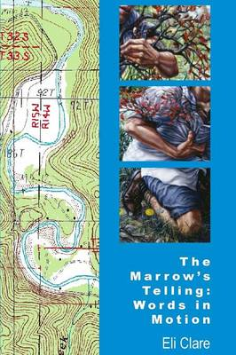 The Marrow's Telling: Words in Motion