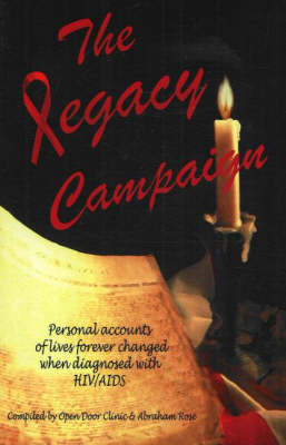 Legacy Campaign: Personal Accounts of Lives Forever Changed When Diagnosed with HIV/AIDS