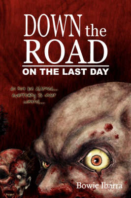 Down the Road: On the Last Day