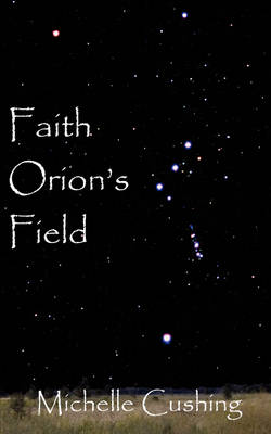 Faith Orion's Field