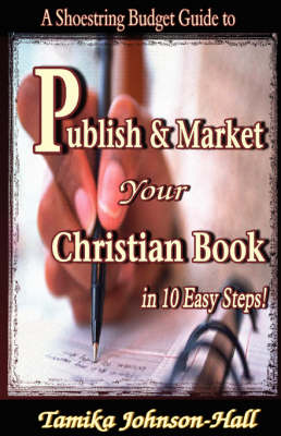 Publish Your Christian Book in 10 Easy Steps