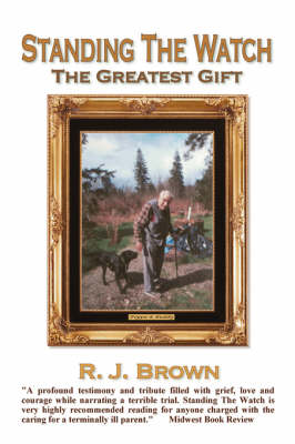 Standing the Watch: The Greatest Gift