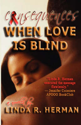 Consequences: When Love Is Blind