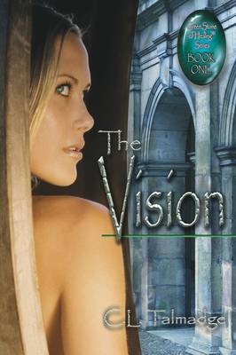 The Vision: Green Stone of Healing(R) Series - Book One