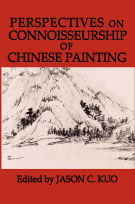 Perspectives on Connoisseurship of Chinese Painting