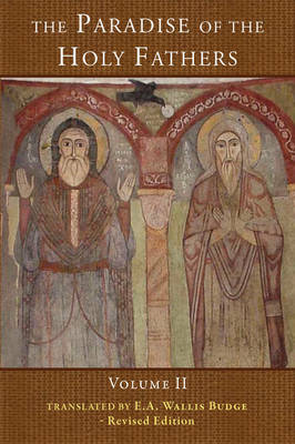 The Paradise of the Holy Fathers: Volume 2