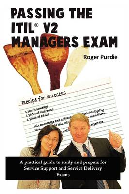 Passing the ITIL V2 Managers Exam