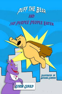 Puff the Bear and the Purple People Eater
