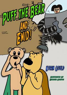 Puff the Bear and Enid