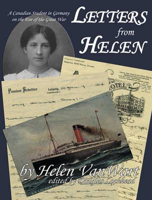 Letters from Helen: A Canadian Student in Germany on the Eve of the Great War