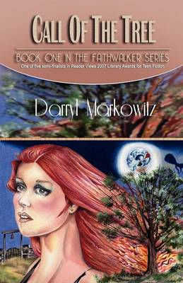 Call of the Tree: The Faithwalker Series, Book I