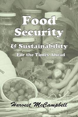 Food Security & Sustainability for the Times Ahead