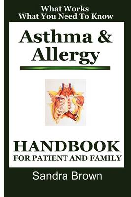 Asthma & Allergy: Handbook For Patient And Family