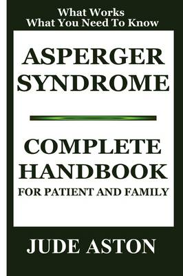 Asperger Syndrome: Complete Handbook