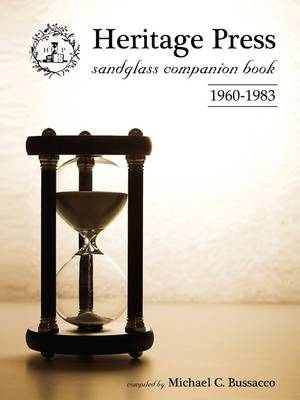 Heritage Press Sandglass Companion Book: 1960-1983