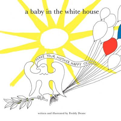 A Baby in the White House