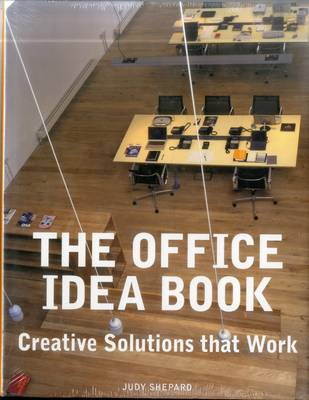 The Office Idea Book: Creative Solutions That Work