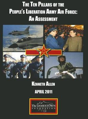 Ten Pillars of the People's Liberation Army Air Force: An Assessment