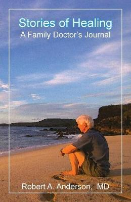 Stories of Healing: A Family Doctor's Journal