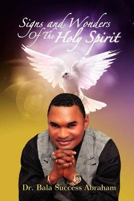 Signs & Wonders of the Holy Spirit