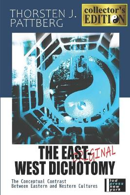 The East-West Dichotomy