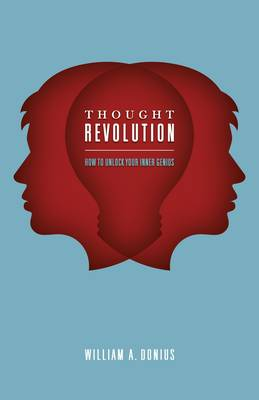 The Thought Revolution: How to Unlock Your Inner Genius