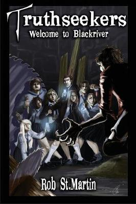 Truthseekers 1 - Welcome to Blackriver