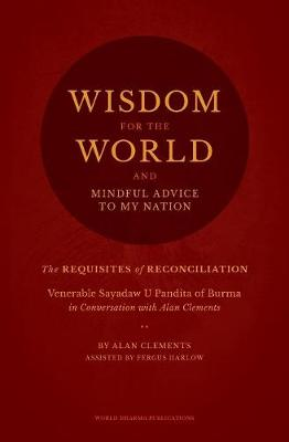Wisdom for the World: The Requisites of Reconciliation