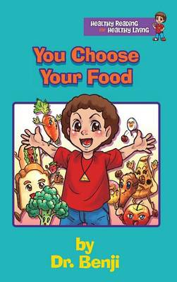 You Choose Your Food