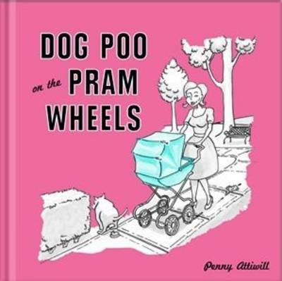 Dog Poo on the Pram Wheels