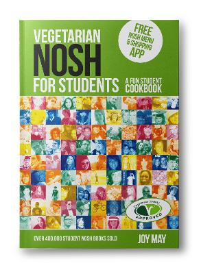 Vegetarian NOSH for Students: A Fun Student Cookbook - Photo with Every Recipe - Vegetarian Society Approved