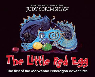 The Little Red Egg: The First of the Morwenna Pendragon Adventures